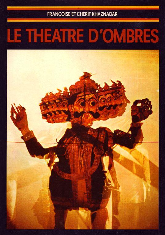 Françoise et Cherif Khaznadar – Le theatre d'ombres