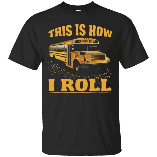 Hi everybody!   Bus Driver Shirt - This Is How A School Bus Driver Rolls https://lunartee.com/product/bus-driver-shirt-this-is-how-a-school-bus-driver-rolls/  #BusDriverShirtThisIsHowASchoolBusDriverRolls  #BusBusRolls #Driver #ShirtBusRolls #ARolls # #ThisDriver #IsBus #HowSchool #ADriver