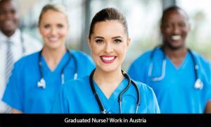 The program of training is for 18 months. In this period you get to study for 4-6 months of practical training at Austrian geriatric facility. This program helps nurses to upgrade themselves. The minimum requirement to apply for this program is a degree or a diploma in Nursing Education and Training. Nurses will also get trained in speaking German language, review courses and practical training.  http://www.blog.opulentuz.com/graduated-nurse-work-austria/