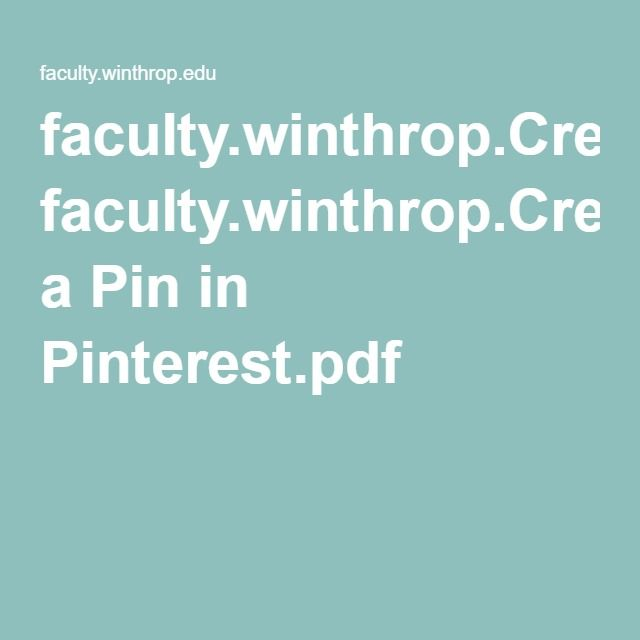 faculty.winthrop.Create a Pin in Pinterest.pdf