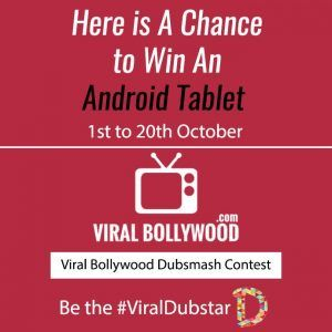 Participate in the Viral Bollywood Dubsmash Contest and get a chance to win Android Tablet. Don't miss this opportunity of winning prize.
