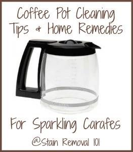Coffee Pot Cleaning Tips & Home Remedies For Sparkling Carafes