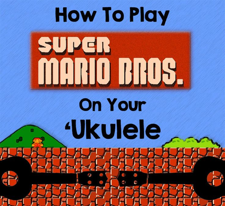 How to play Super Mario Brothers on the 'ukulele - PDF tab download.