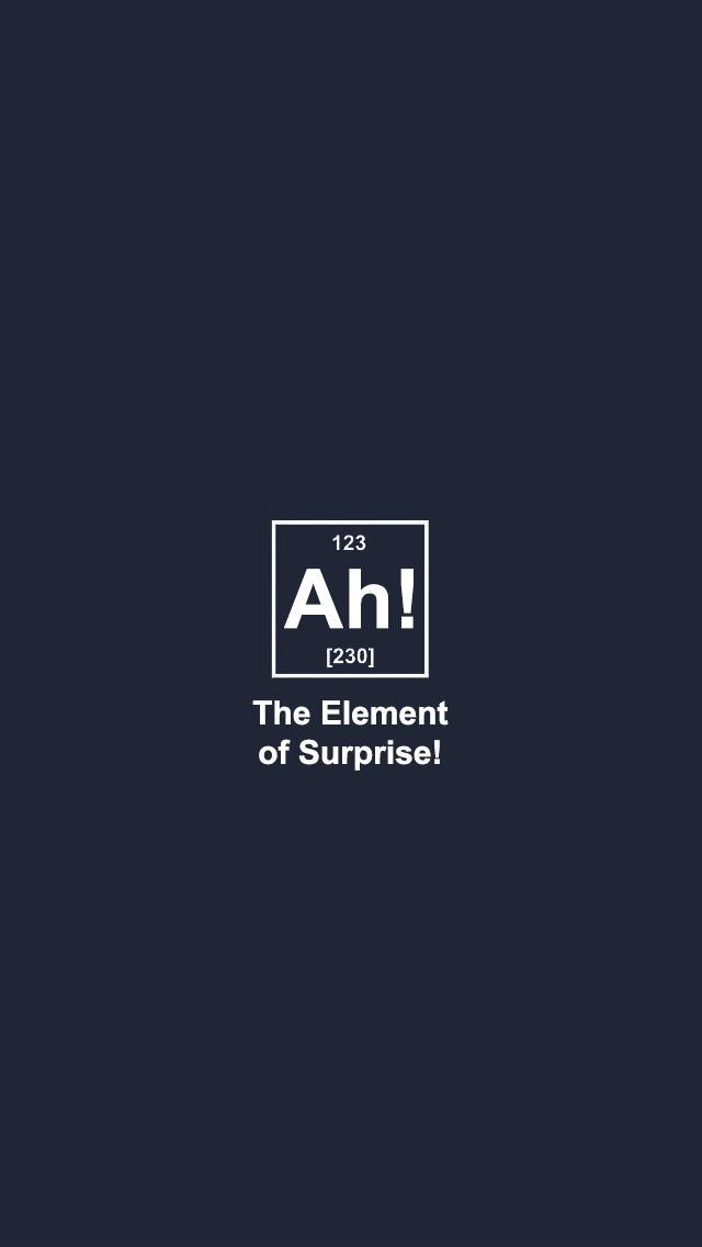 The Element Of Surprise. I had a nice long giggle over this. : D If they made this on a T-shirt, I would definitely by it.