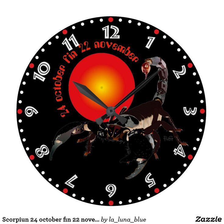 Scorpiun 24 october fin 22 november Uhr