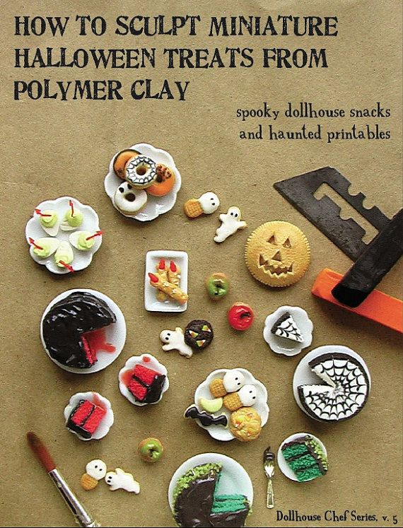 Become a miniature sculpting master with the fifth installment of my best-selling Dollhouse Chef Series, How to Sculpt Miniature Halloween Treats from Polymer Clay!    This is a DIGITAL BOOK in pdf format. You will be emailed a link to download the book after checkout is complete.    This full-color, 69-page book is packed with step-by-step instructions for making a variety of spooky snacks for your dollhouse, from bloody red velvet cake to pretzel ladies fingers! See the second photo above…