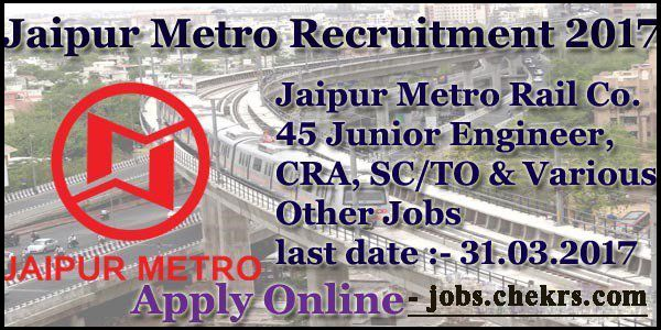 Jaipur Metro Rail Recruitment #ApplyOnline #JMRC #45Posts