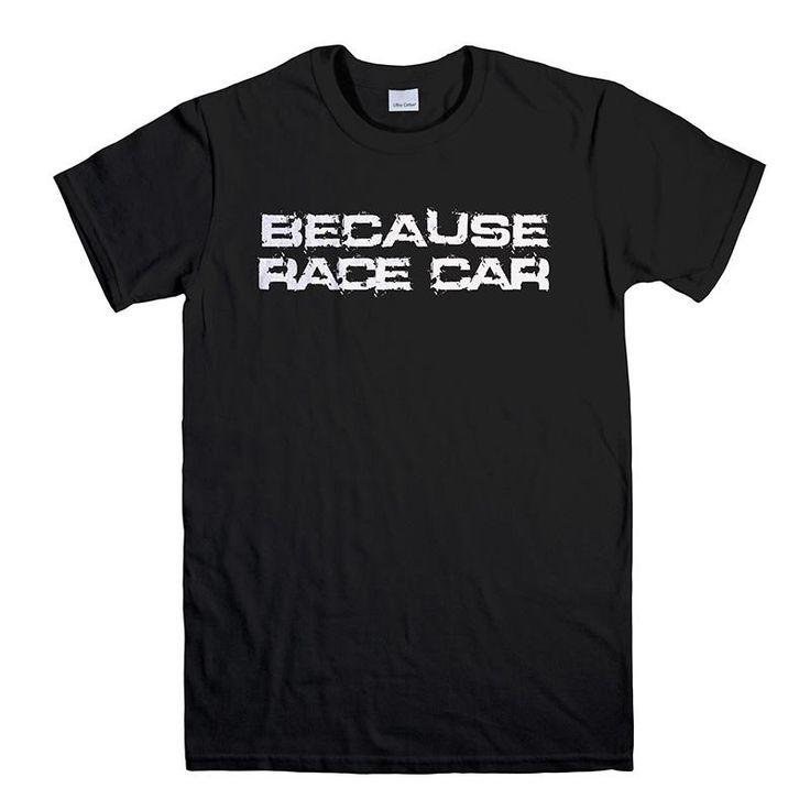 BECAUSE RACE CAR 1 Men's T-Shirt