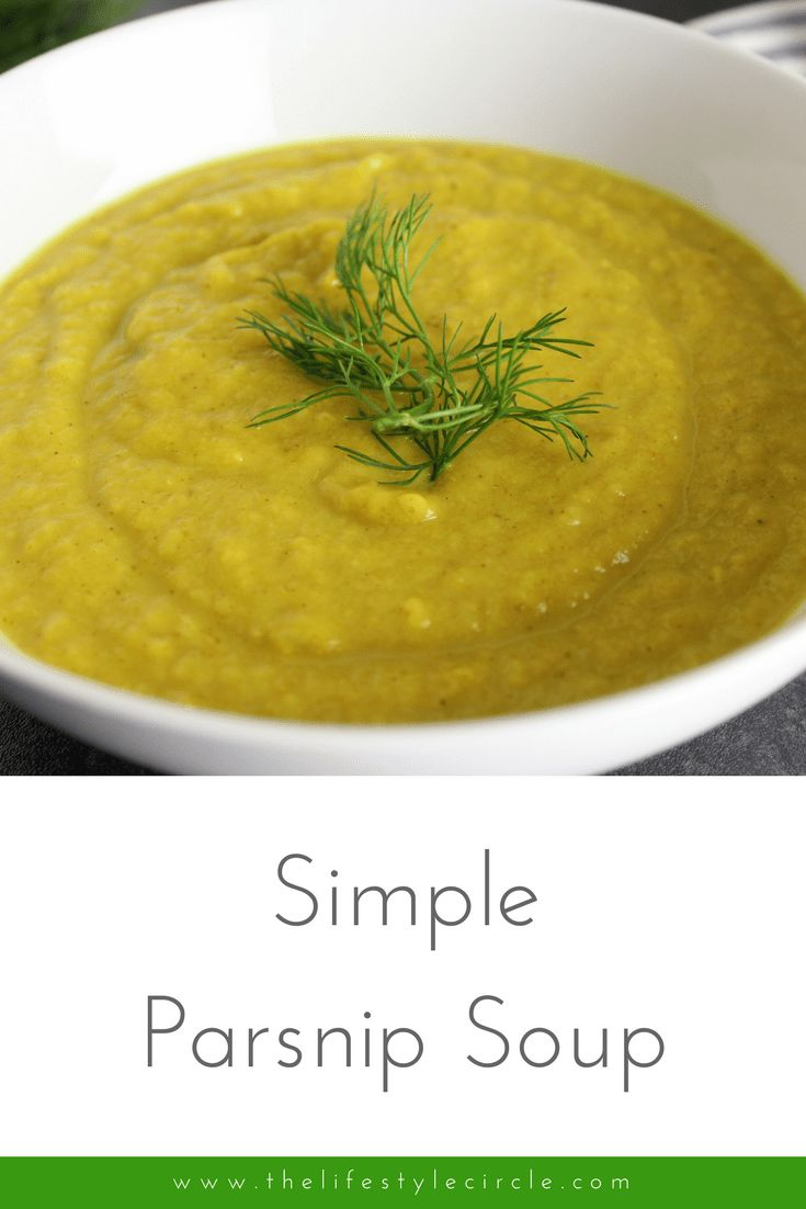 Simple Parsnip Soup - thick, naturally creamy and delicious - comfort in a bowl!