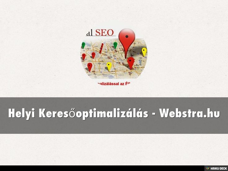 Helyi Keresőoptimalizálás - Webstra.hu by Webstra Marketing via slideshare