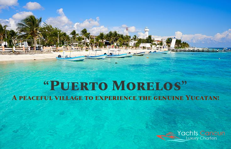 Puerto Morelos makes an excellent base if you're looking for someplace quieter place than glitzy hotspots like #Cancun and Playa del Carmen. Book your private charter in advance!  http://www.yachtscancunluxurycharters.com/yachts-rental-for-fishing-playa-del-carmen/  #PuertoMorelos #PlayaDelCarmen #Yachts #YachtsCancun #BoatCharter #YachtChartersCancun #CancunYachtCharters #YachtCharters #LuxuryCharters #LuxuryYachtCharter #YachtRentalCancun