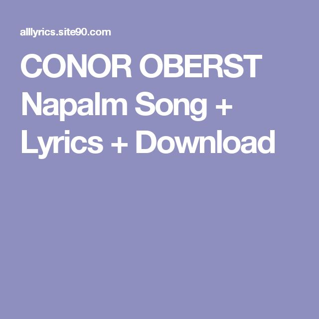 CONOR OBERST Napalm Song + Lyrics + Download