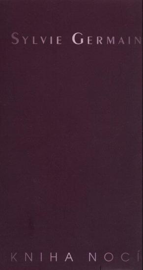 Sylvie Germain: Kniha nocí