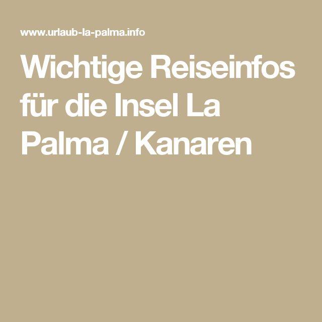 Wichtige Reiseinfos für die Insel La Palma / Kanaren