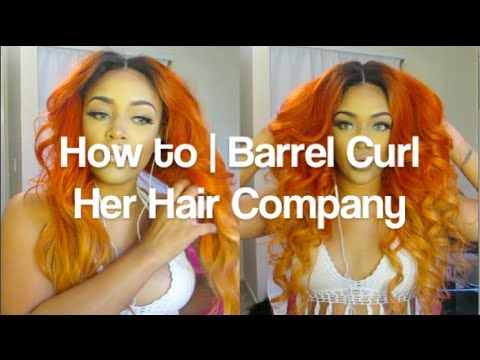 How to | Barrel Curl + Her Hair Company update