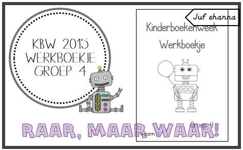 Juf Shanna: Kinderboekenweek 2015: werkboekje groep 4