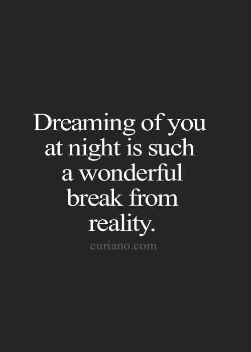 Dream Love Quotes For Him: 25+ Best Ideas About Sweet Dream Quotes On Pinterest