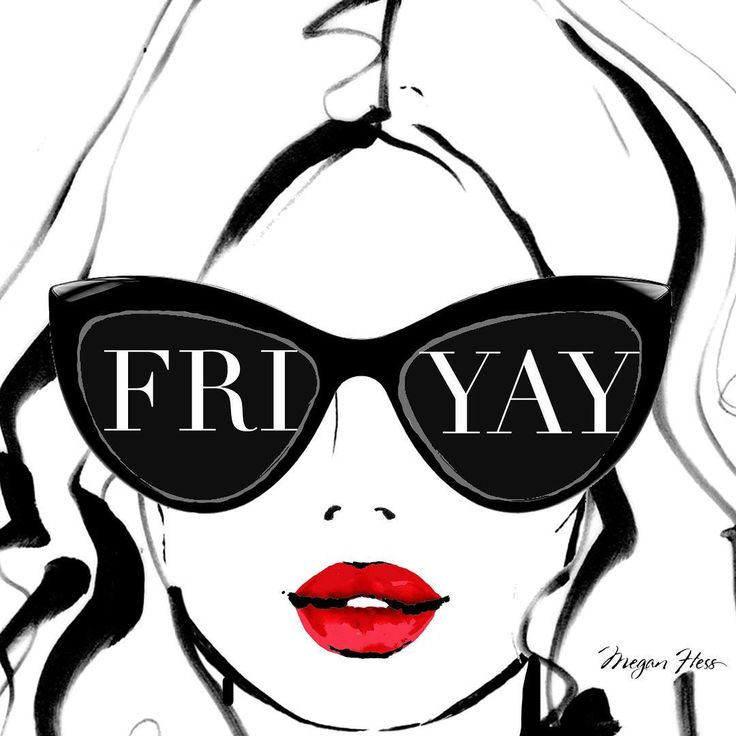Happy FRIDAY Everyone! Xxx