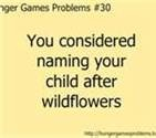 super hunger games problems... Wait no tho was a problem of mine before the hunger games