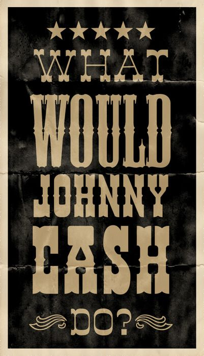 wwjcd.Music, Life Motto, Quotes, Things, Johnny Cash, Johnnycash, Black, Man Caves, Country
