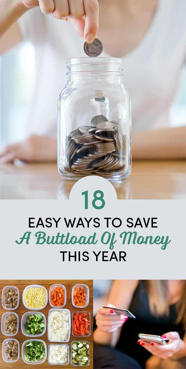 18 Easy Ways To Save A  Buttload Of Money This Year