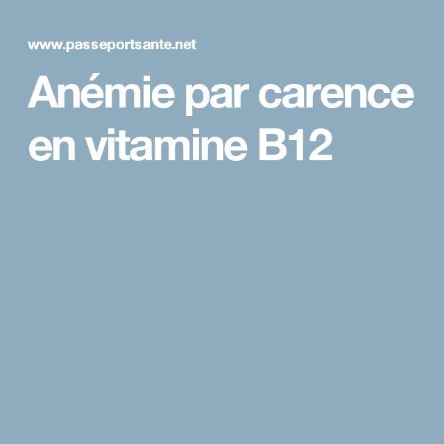 Anémie par carence en vitamine B12