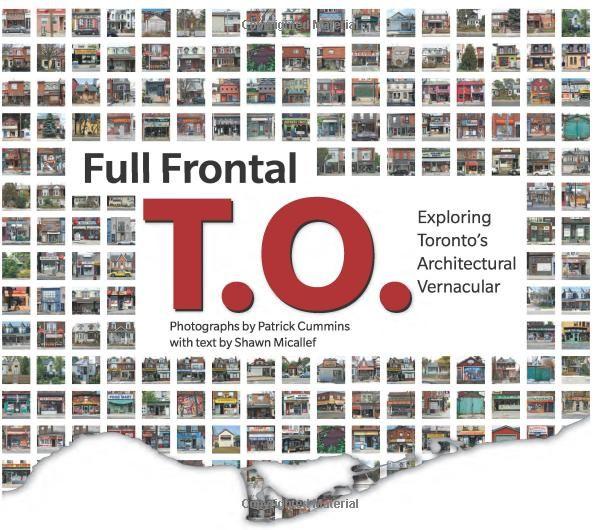 Full Frontal T.O.: Shawn Micallef, Patrick Cummins: 9781552452578: Books - Amazon.ca