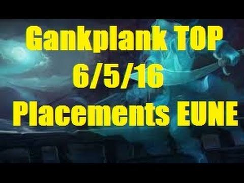Gankplank Top Placement Matches 4-0