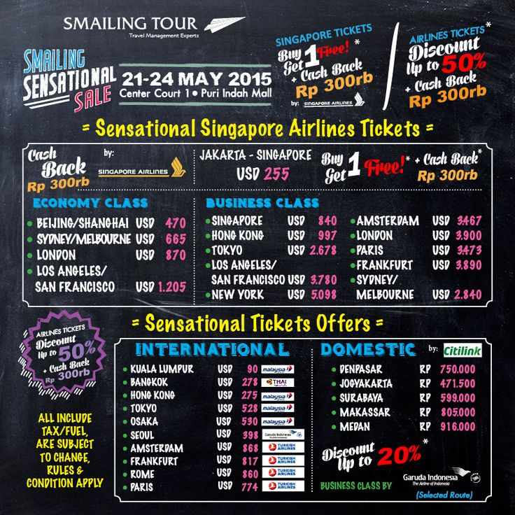 1 Day To Go! Smailing Sensational Sale! Center Court 1, Puri Indah Mall, 21-24 May 2015  SENSATIONAL SINGAPORE AIRLINES TICKETS with CASH BACK Rp300rb*: Economy Class Singapore USD 225 - Buy 1 Get 1 FREE*   SENSATIONAL TICKETS OFFERS with CASH BACK Rp300rb*  DISCOUNT UP TP 20% FOR GARUDA INDONESIA BUSINESS CLASS (selected routes)  More info Call Hotline Number 24Hrs (021) 29220000 Pre-booking email to: team4-ho@smailingtour.co.id *T&C apply