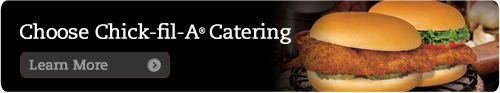Chick-fil-A of Wilson caters. Let us make your next event easier...and yummier. www.chick-fil-a.com/wilson