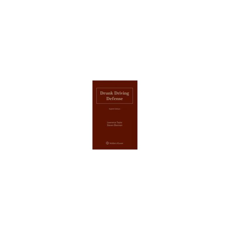Drunk Driving Defense (Hardcover) (Lawrence Taylor & Steven Oberman)