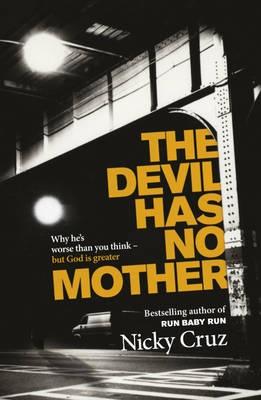 Nicky Cruz The Devil Has No Mother Books Pinterest border=