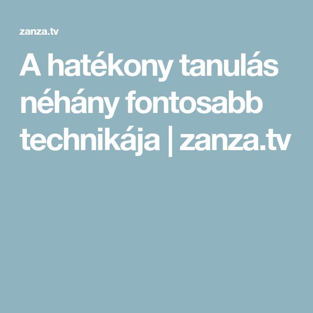 A hatékony tanulás néhány fontosabb technikája | zanza.tv