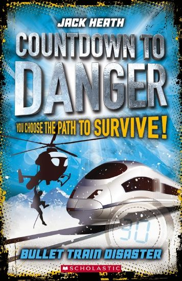Countdown to Danger: Bullet Train Disaster by Jack Heath
