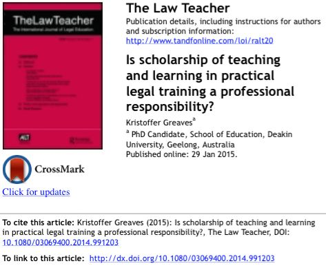 Is scholarship of teaching and learning in practical legal training a professional responsibility? The Law Teacher 2015