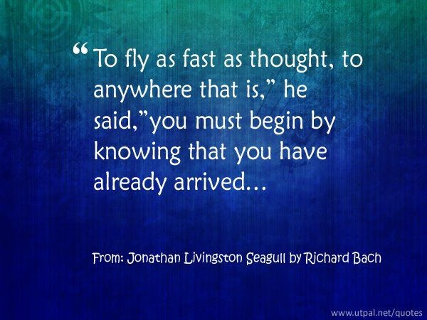 RICHARD BACH - from Jonathan Livingston Seagull
