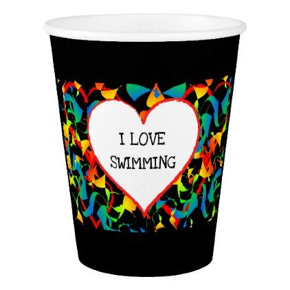 I Love Swimming Sports Editable Modern Abstract Paper Cup - event gifts diy cyo events