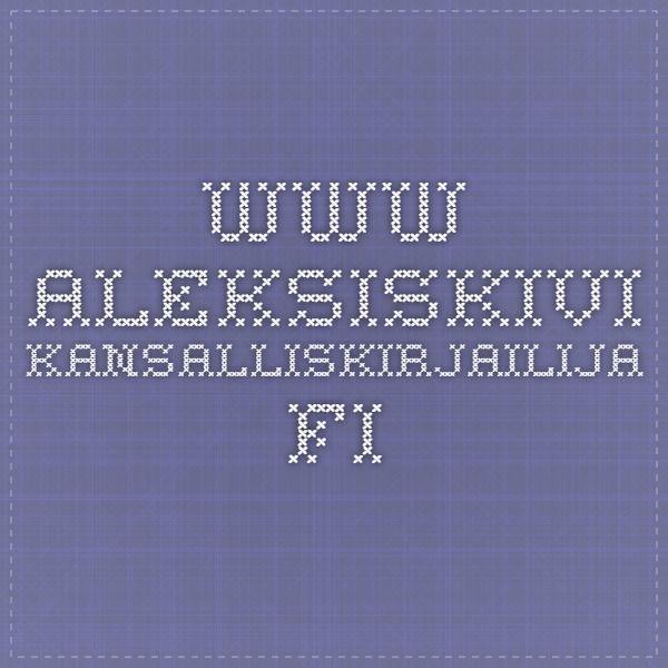 www.aleksiskivi-kansalliskirjailija.fi
