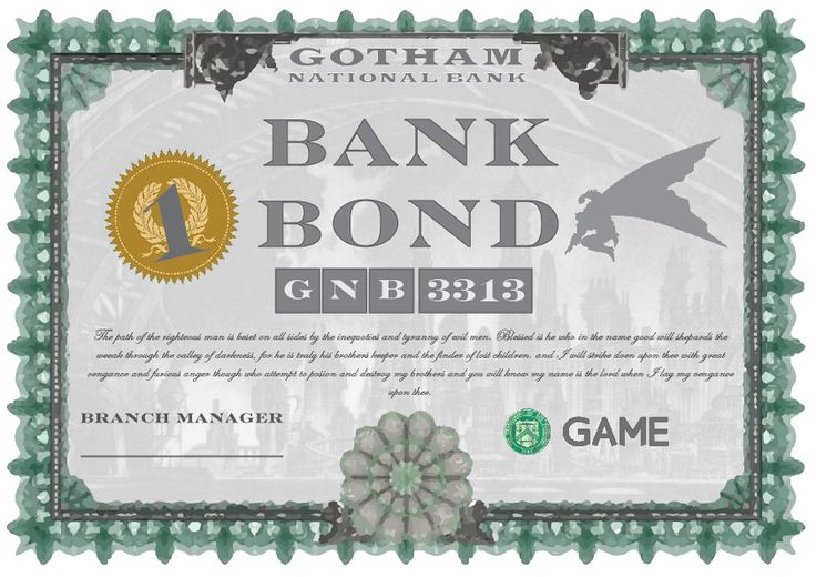Gotham City Bank Bond. For use in an up coming promo for ...