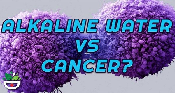 Prepare an Alkalized Water to Help You Fight Against Cancer Cells Incredibly (RECIPE)!