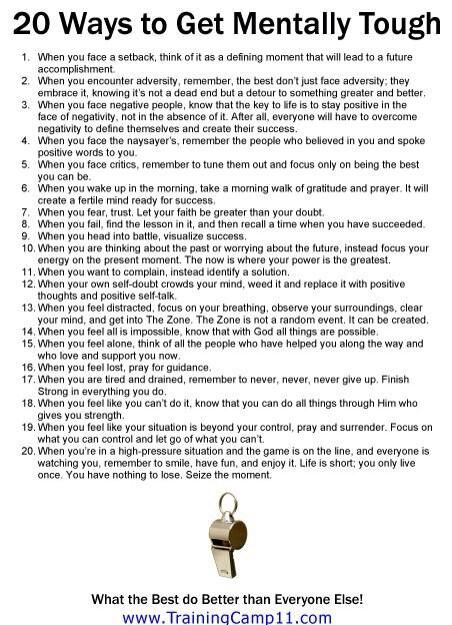 "20 ways to be mentally tough (I also recommend the book ""Executive Toughness"" by Jason Selk)"