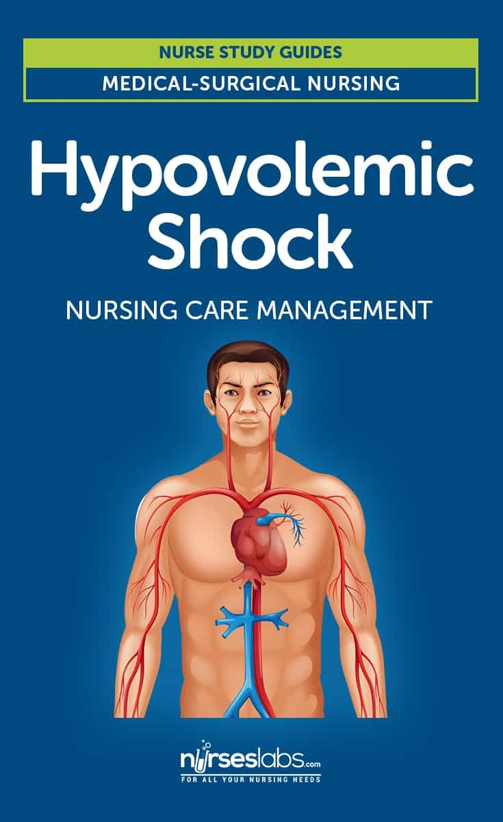 Hypovolemic Shock Nursing Care Management: In hypovolemic shock, reduced intravascular blood volume causes circulatory dysfunction and inadequate tissue perfusion.