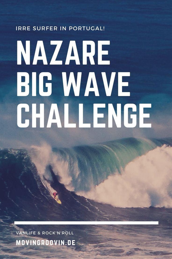 In Nazaré an der Atlantikküste von Portugal findet ein Mal im Jahr die Big Wave Challenge statt - Surfer aus aller Welt werfen sich in die wirklich hohen Wellen!