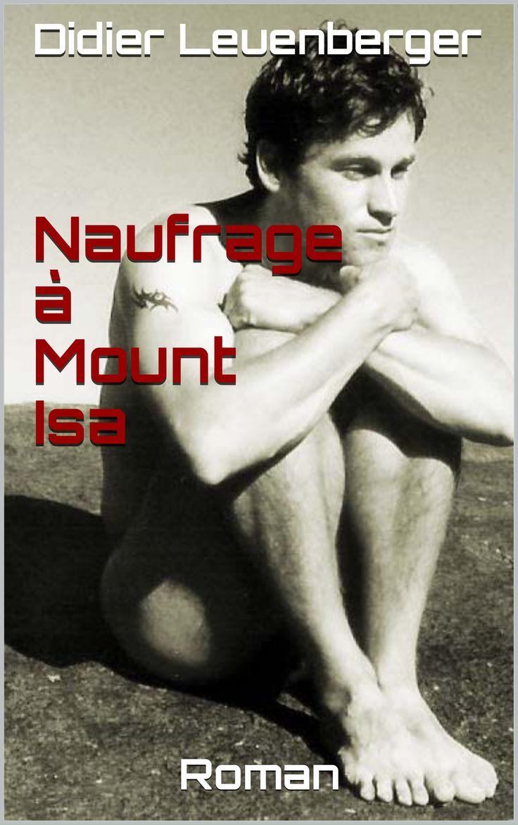 Naufrage à Mount Isa - TOUSDESANGES