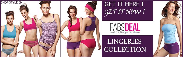 At FabsDeal, women's can buy bra, panty, nightwear, camisole, lagging and more online. A huge collection is available here to choose your best.  To know more about new arrivals and new offers, visit our website http://www.fabsdeal.com.