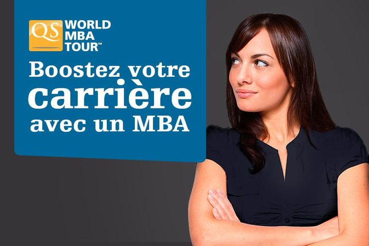 Le samedi 4 octobre prochain : Salon QS World MBA Tour Paris