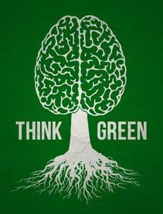 Think Green / Pensa Verde