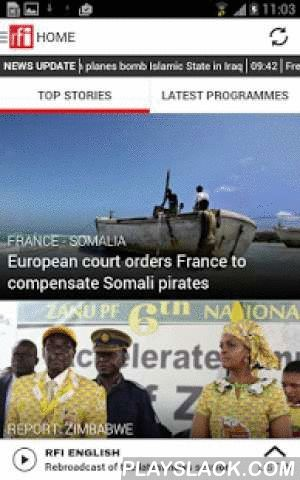 RFI  Android App - playslack.com ,  The RFI news and music app is in French, English and 12 other languages : Cambodian, Chinese, Hausa, Kiswahili, Mandenkan,Spanish, Persian, Portuguese, Brasilian, Russian, Vietnamese, Khmer. Follow world news and:- Subscribe to breaking news alerts- Follow the latest international, French and African top stories and headlines thanks to our selection of articles and live radio news programmes- Listen to our live radio programmes (RFI Monde, RFI English and…