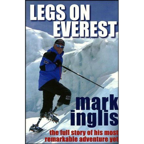 On 15 May 2006 double amputee Mark Inglis fulfilled a childhood ambition: to stand on the summit of the highest mountain in the world. Le...