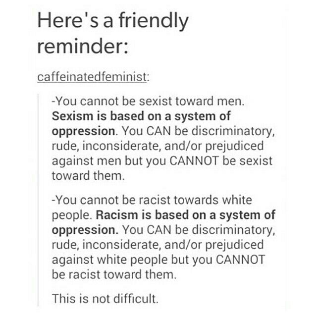 """A friendly reminder about """"isms.""""   Summary Definitions of Sexism & Racism."""